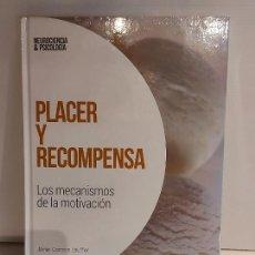 Livres: PLACER Y RECOMPENSA / MECANISMOS DE LA MOTIVACIÓN / NEUROCIENCIA Y PSICOLOGÍA / 24 / PRECINTADO.. Lote 226962570
