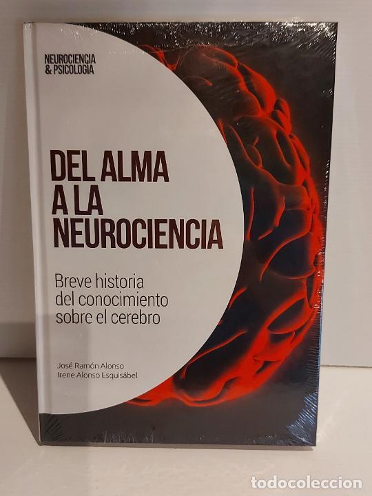 DEL ALMA A LA NEUROCIENCIA / BREVE HISTORIA / NEUROCIENCIA Y PSICOLOGÍA / 27 / PRECINTADO. (Libros Nuevos - Ciencias, Manuales y Oficios - Psicología y Psiquiatría )