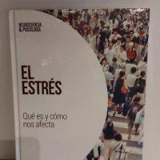 Livros: EL ESTRÉS / QUÉ ES Y CÓMO NOS AFECTA / NEUROCIENCIA Y PSICOLOGÍA / 22 / PRECINTADO.. Lote 226965380