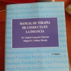 Libros: MANUAL DE TERAPIA DE CONDUCTA EN LA INFANCIA UNED. Lote 227675135