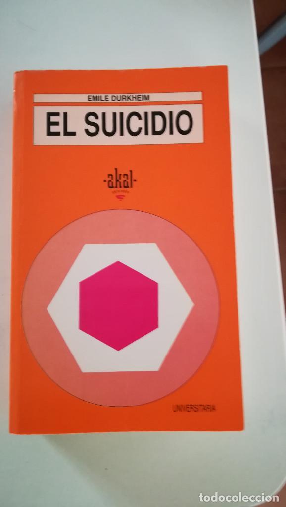 EL SUICIDIO, DE E. DURKHEIM (Libros Nuevos - Ciencias, Manuales y Oficios - Psicología y Psiquiatría )