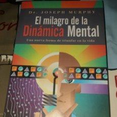 Libros: EL MILAGRO DE LA MECÁNICA MENTAL DR JOSEPH MURPHY. Lote 228069645