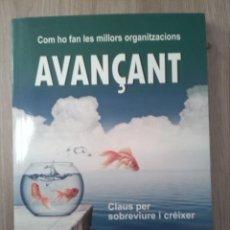 Libros: AVANÇANT. CLAUS PER SOBREVIURE I CRÉIXER. ORIOL AMAT. PILAR LLORET. EDITORIAL PROFIT. 2014. Lote 232517285