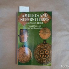 Libros: AMULETS AND SUPERSTITIONS.WITH 22 PLATES AND 300 ILLUSTRATIONS IN THE TEXT.. Lote 228461280