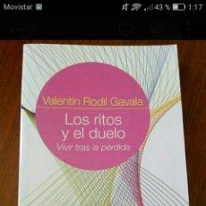 Libros: LOS RITOS Y EL DUELO VALENTÍN RODIL GAVALA. Lote 239926625