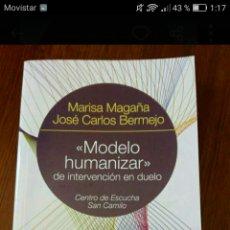 Libros: MODELO HUMANIZAR DE INTERVENCIÓN EN DUELO. Lote 239926665