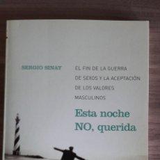 Libros: ESTA NOCHE NO QUERIDA. Lote 243391870