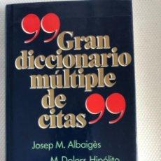 Libros: GRAN DICCIONARIO MÚLTIPLE DE CITAS. Lote 244837645