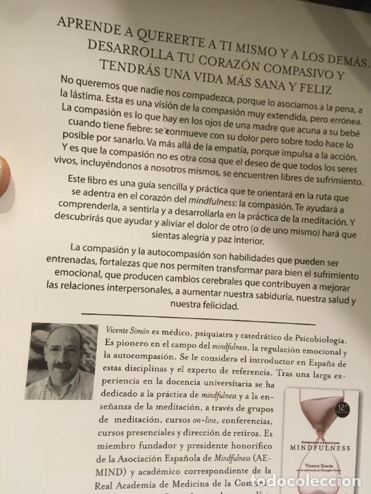 Libros: La compasion El corazón del mindfulness, Vicente Simón primera edición 2015. bien conservado - Foto 2 - 247490590