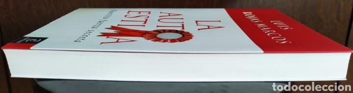 Libros: Libro; LA AUTOESTIMA, Nuestra Fuerza Secreta; Luís Rojas Marcos. Año 2007. - Foto 5 - 252124985