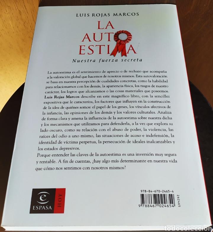 Libros: Libro; LA AUTOESTIMA, Nuestra Fuerza Secreta; Luís Rojas Marcos. Año 2007. - Foto 7 - 252124985