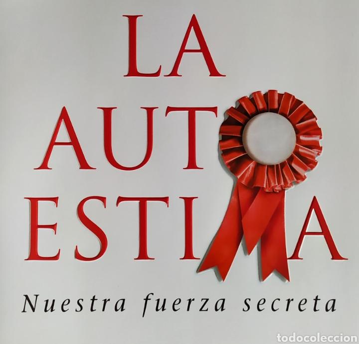 Libros: Libro; LA AUTOESTIMA, Nuestra Fuerza Secreta; Luís Rojas Marcos. Año 2007. - Foto 8 - 252124985