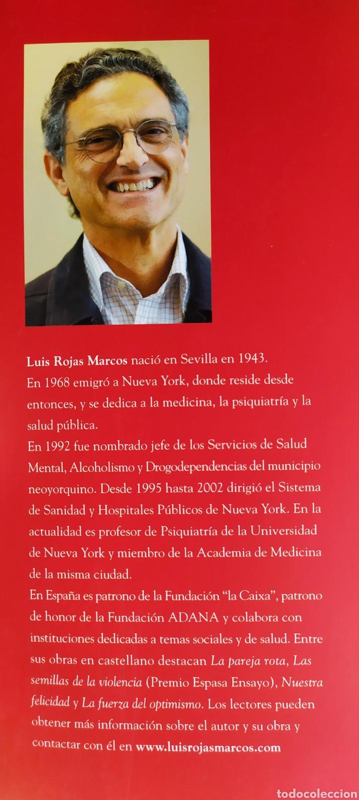Libros: Libro; LA AUTOESTIMA, Nuestra Fuerza Secreta; Luís Rojas Marcos. Año 2007. - Foto 9 - 252124985