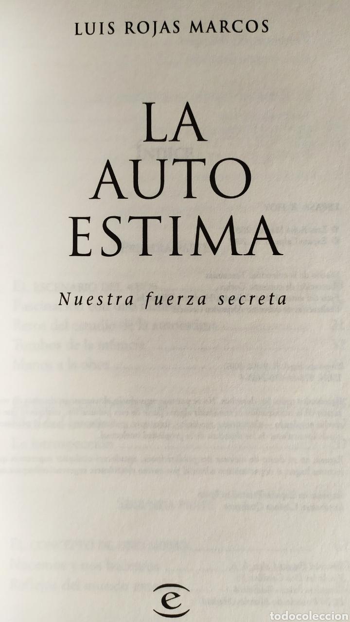 Libros: Libro; LA AUTOESTIMA, Nuestra Fuerza Secreta; Luís Rojas Marcos. Año 2007. - Foto 10 - 252124985