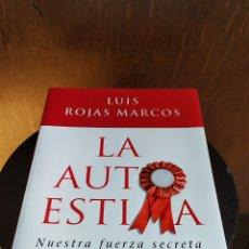 Libros: LIBRO; LA AUTOESTIMA, NUESTRA FUERZA SECRETA; LUÍS ROJAS MARCOS. AÑO 2007.. Lote 252124985