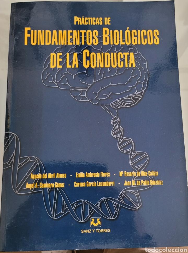 FUNDAMENTOS BIOLÓGICOS DE LA CONDUCTA. AGUEDA DEL ABRIL ALONSO (Libros Nuevos - Ciencias, Manuales y Oficios - Psicología y Psiquiatría )