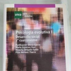 Libros: PSICOLOGÍA EVOLUTIVA I. DESARROLLO SOCIAL. PURIFICACIÓN SIERRA.. Lote 257382085