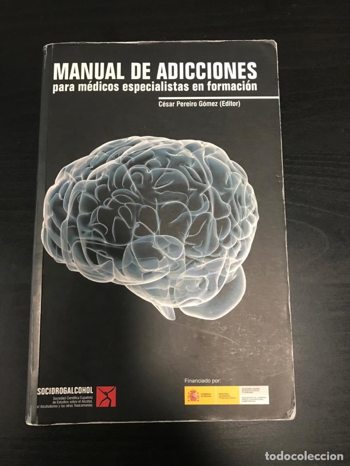 LIBRO PSIQUIATRIA MANUAL DE ADICCIONES (Libros Nuevos - Ciencias, Manuales y Oficios - Psicología y Psiquiatría )