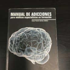 Libros: LIBRO PSIQUIATRIA MANUAL DE ADICCIONES. Lote 260423490