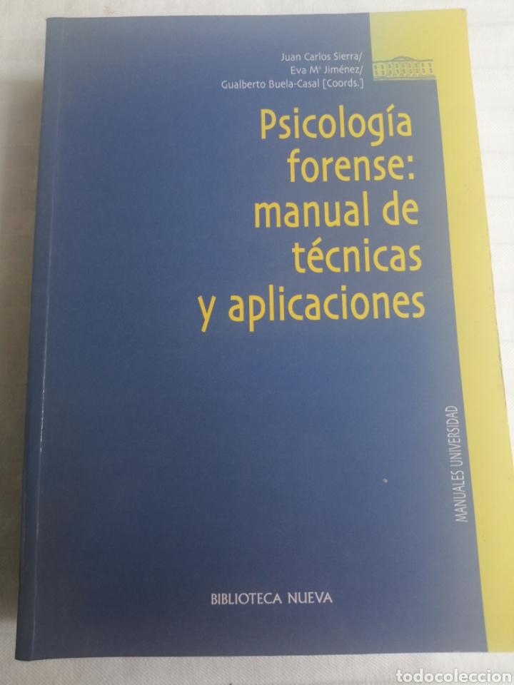PSICOLOGIA FORENSE: MANUAL DE TÉCNICAS Y APLICACIONES (Libros Nuevos - Ciencias, Manuales y Oficios - Psicología y Psiquiatría )