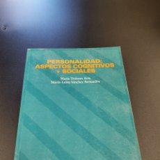 Libri: PERSONALIDAD ASPECTOS COGNITIVOS Y SOCIALES, MARIA DOLORES AVIA, MARÍA LUISA SÁNCHEZ BERNARDOS.. Lote 263687160