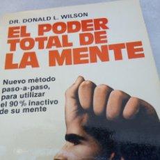 Libros: EL PODER TOTAL DE LA MENTE. Lote 264532719