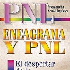 Libros: ENEAGRAMA Y PNL: EL DESPERTAR DE LA ESENCIA SALVADOR CARRIÓN LÓPEZ. Lote 266159998