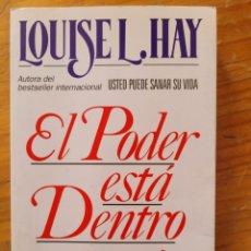 Libros: EL PODER ESTÁ DENTRO DE TI. LOUISE L. HAY. Lote 268786669