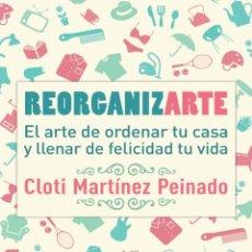 Libros: AUTOAYUDA. REORGANIZARTE - CLOTI MARTÍNEZ. Lote 269404313