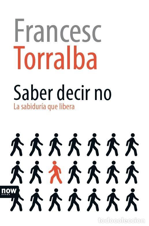 AUTOAYUDA. SABER DECIR NO - FRANCESC TORRALBA (Libros Nuevos - Ciencias, Manuales y Oficios - Psicología y Psiquiatría )