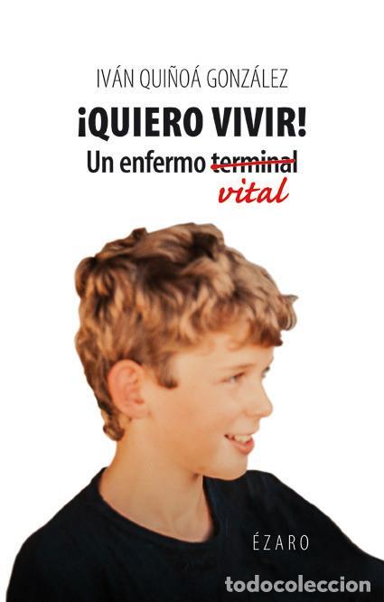 AUTOAYUDA. QUIERO VIVIR - IVÁN QUIÑOÁ GONZÁLEZ (Libros Nuevos - Ciencias, Manuales y Oficios - Psicología y Psiquiatría )
