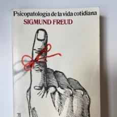 Libros: PSICOPATOLOGÍA DE LA VIDA COTIDIANA. SIGMUND FREUD. Lote 270568038