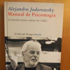 Libros: ALEJANDRO JODOROWSKI. MANUAL DE PSICOMAGIA. Lote 272252438