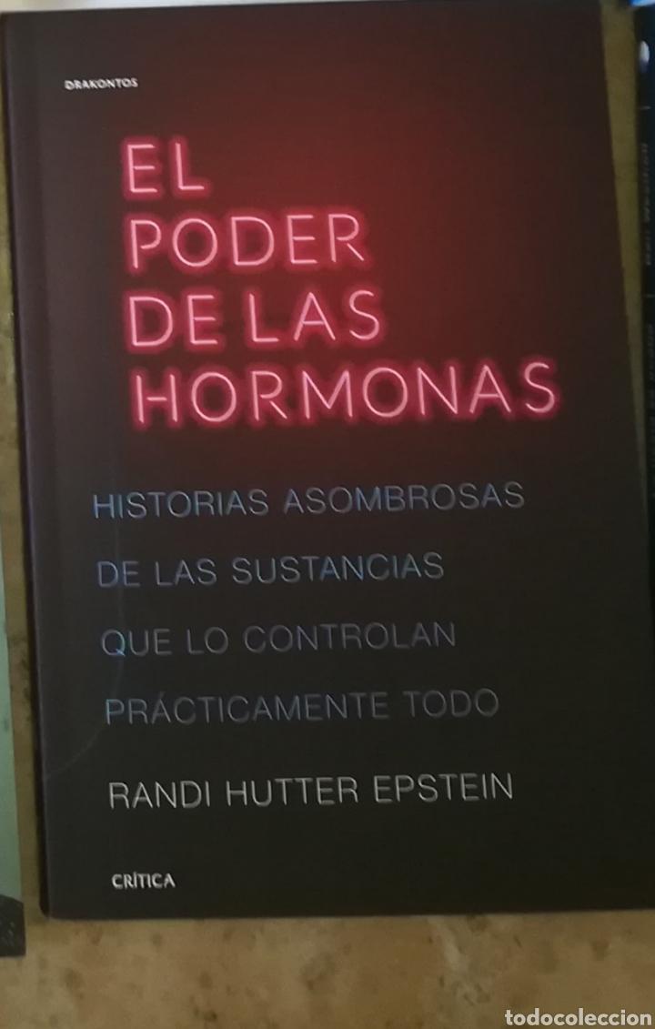 EL PODER DE LAS HORMONAS HISTORIAS ASOMBROSAS DE LAS SUSTANCIAS QUE LO CONTROLAN TODO RANDI EPSTEIN (Libros Nuevos - Ciencias, Manuales y Oficios - Psicología y Psiquiatría )