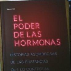 Libros: EL PODER DE LAS HORMONAS HISTORIAS ASOMBROSAS DE LAS SUSTANCIAS QUE LO CONTROLAN TODO RANDI EPSTEIN. Lote 274002248