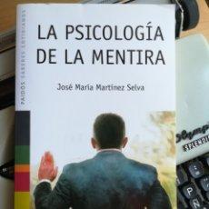 Libros: LA PSICOLOGÍA DE LA MENTIRA, DE JOSÉ MARÍA MARTÍNEZ SELVA. Lote 274538058
