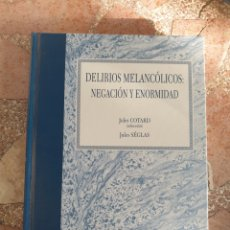 Libros: DELIRIOS MELANCÓLICOS: NEGACIÓN Y ENORMIDAD - JULES COTARD, JULES SÈGLAS. Lote 278865903