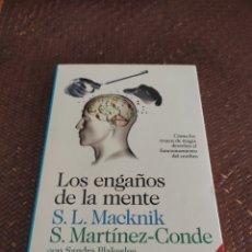 Libros: LOS ENGAÑOS DE LA MENTE S,L MACKNIK. Lote 279370933