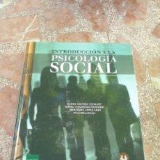 Libros: INTRODUCCIÓN A LA PSICOLOGÍA SOCIAL. Lote 280477593