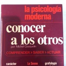 Libros: PSICOLOGÍA MODERNA CONOCER A LOS OTROS. Lote 280866193