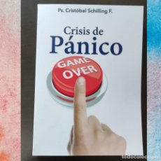Libros: CRISIS DE PÁNICO, GAME OVER - CRISTÓBAL SCHILLING. Lote 283091913