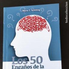 Libros: LOS 50. ENGAÑOS DE LA MENTE. FALASIAS, SESGOS, ILUSIONES. - MARIO SCHILLING. Lote 283093963