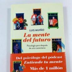 Libros: LUIS MUIÑO LA MENTE DEL FUTURO - NUEVO. Lote 286232738