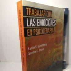 Libros: SANDRA C. PAIVIOY GREENBERG. TRABAJAR CON LAS EMOCIONES EN PSICOTERAPIA PSICOLOGÍA PSIQUIATRÍA. Lote 286755198