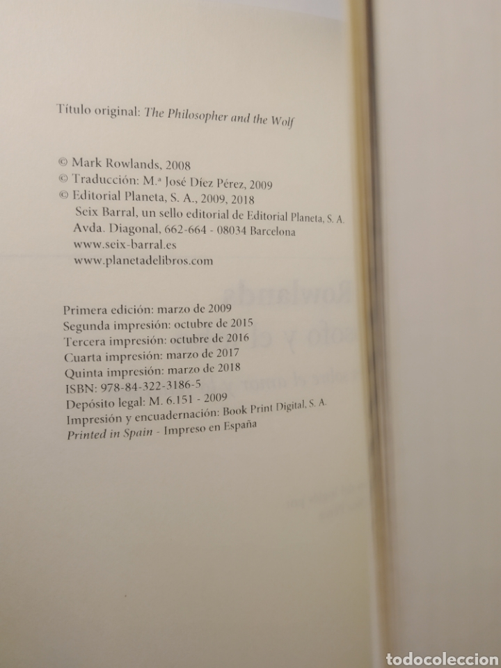 Libros: El filósofo y el lobo Mark Rowlands. Seix barral - Foto 4 - 287047668