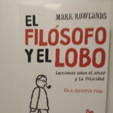 Libros: EL FILÓSOFO Y EL LOBO MARK ROWLANDS. SEIX BARRAL. Lote 287047668