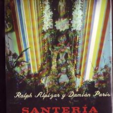 Libros: SANTERIA CUBANA. MITO Y REALIDAD. RALPH ALPIZAR, DAMIÁN PARÍS.. Lote 151352589