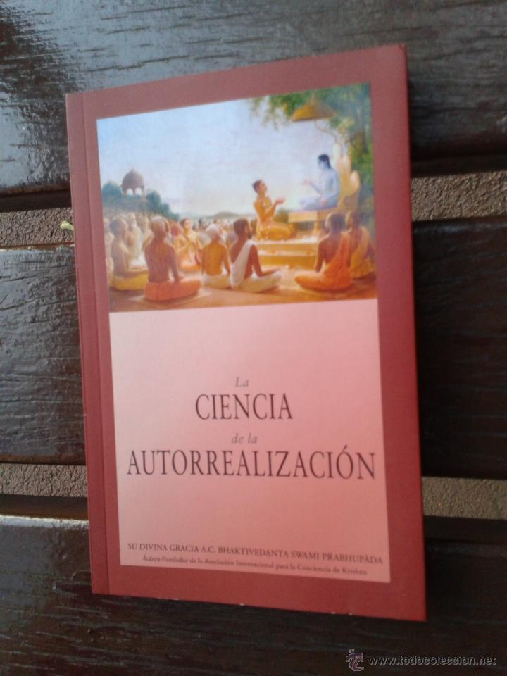 LA CIENCIA DE LA AUTORREALIZACIÓN - PRABHUPADA, BAKTIVENDANTA SWAMI - 370 P KRISHNA RELIGIÓN HINDÚ (Libros Nuevos - Humanidades - Religión)
