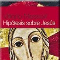 Libros: RELIGIÓN. IGLESIA. HIPÓTESIS SOBRE JESÚS (NUEVA EDICIÓN) - VITTORIO MESSORI. Lote 42304615