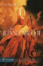RELIGIÓN. IGLESIA. SAN JUAN PABLO II - ALAIN VIRCONDELET (Libros Nuevos - Humanidades - Religión)